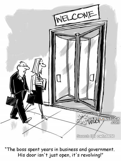 """""""The boss spent years in business and government. His door isn't just open, it's revolving!"""""""